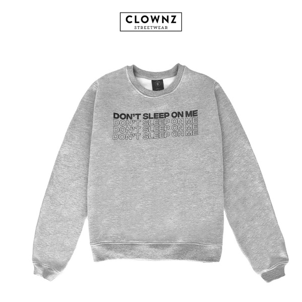 Sweatshirt Don't Sleep On Me - Grey