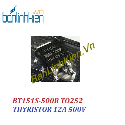 BT151S-500R TO252 THYRISTOR 12A 500V