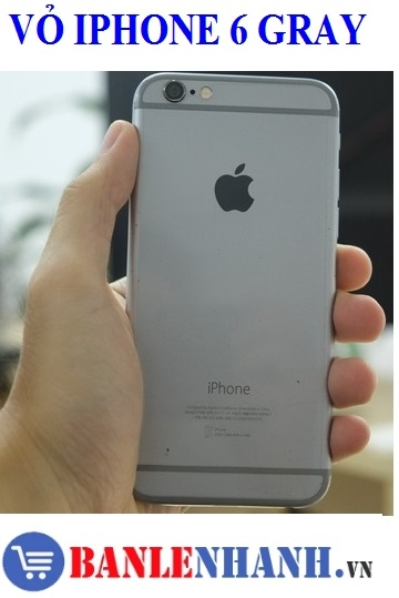VỎ IPHONE 6 GRAY