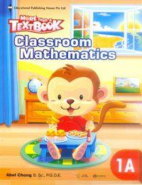 MORE THAN A TEXT BOOK - CLASSROOM MATHEMATICS 1A