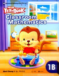 MORE THAN A TEXT BOOK - CLASSROOM MATHEMATICS 1B