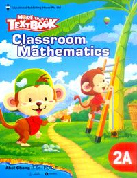 MORE THAN A TEXT BOOK - CLASSROOM MATHEMATICS 2A