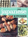 JAPANESE KITCHEN THE: A BOOK OF ESSENTIAL INGREDIENTS WITH OVER 200