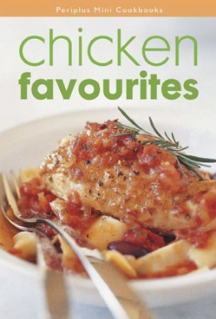 CHICKEN FAVOURITES