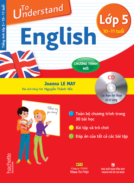 To Understand English – Lớp 5 (10-11 tuổi)