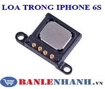 LOA TRONG IPHONE 6S
