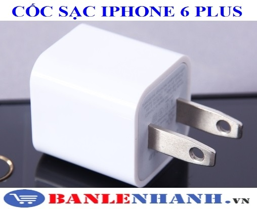 CỐC SẠC IPHONE 6 PLUS
