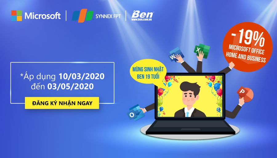 Mừng sinh nhật Ben Computer 19 tuổi, giảm 19% Microsoft Office Home & Business 2019