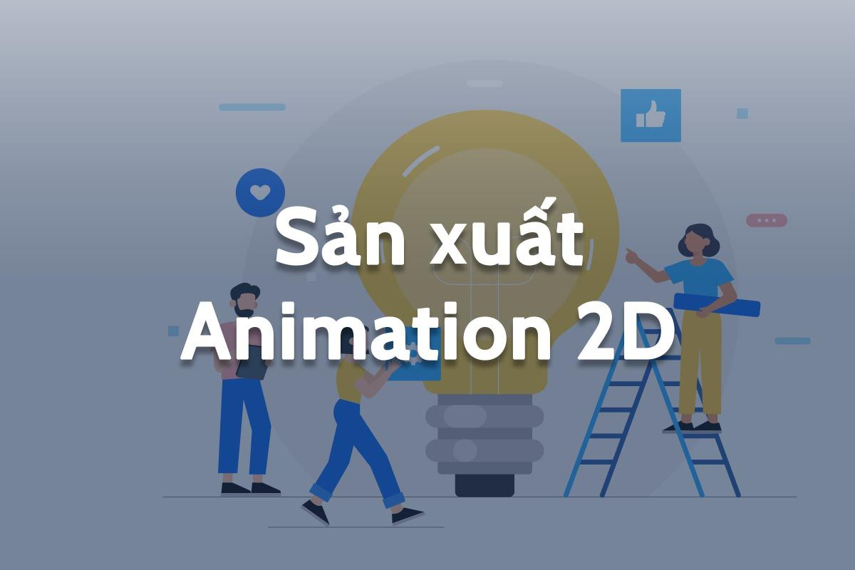 Sản xuất Animation